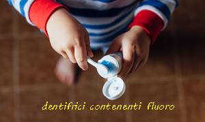 dentifricio fluoro